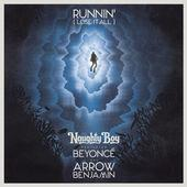 Naughty Boy [avec Beyoncé & Arrow Benjamin] - Runnin' (Lose It All)