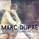 Exclusivité musicale à l'international pour Marc Dupré