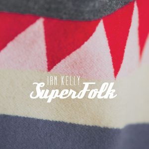"Ian Kelly lance ""SuperFolk"", la tournée!"
