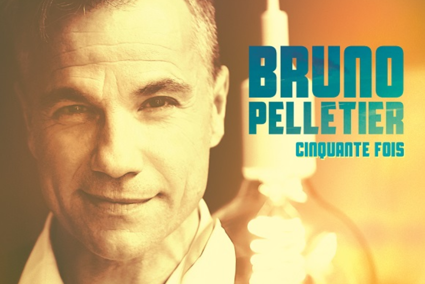 "Bruno Pelletier lance son simple ""Cinquante fois"""