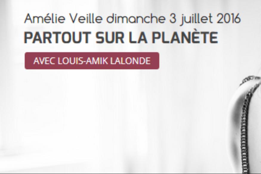 """Amélie Veille invitée de """"Partout sur la Planète"""""""
