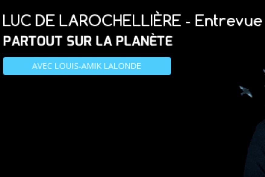 Luc De Larochellière en entrevue avec Louis-Amik