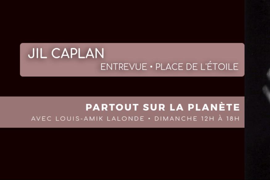 """Jil Caplan en entrevue dans l'émission """"Partout sur la Planète"""" animée par Louis-Amik"""