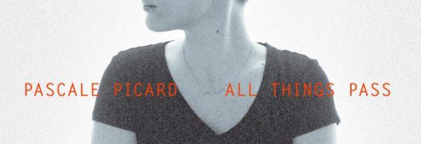 Pascale Picard présente un nouvel opus intime