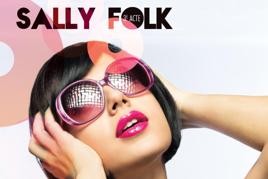 """Sally Folk lance le second extrait de """"3e Acte"""""""
