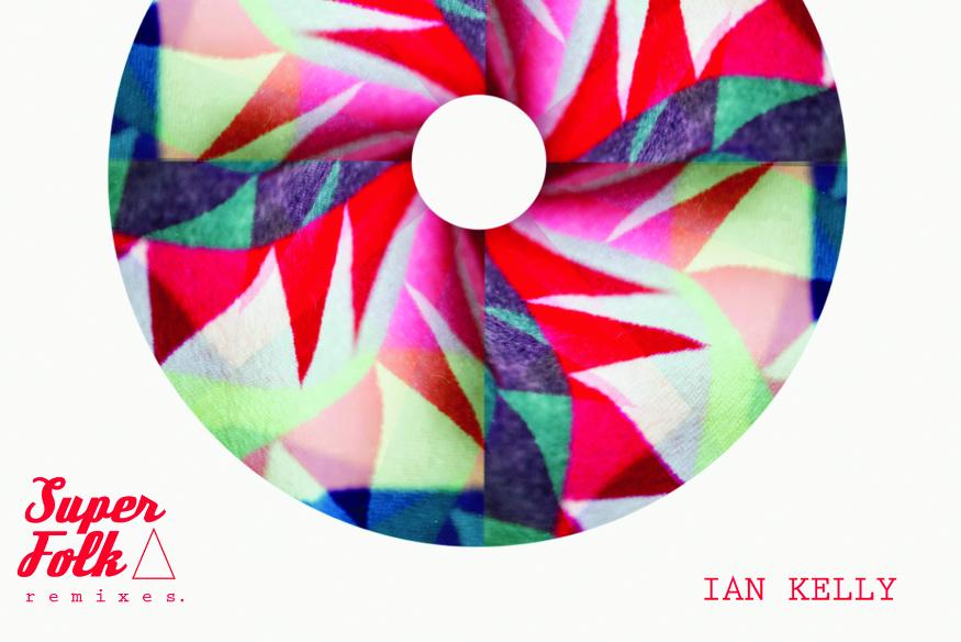 """Ian Kelly lance """"Superfolk"""" en version remixée"""