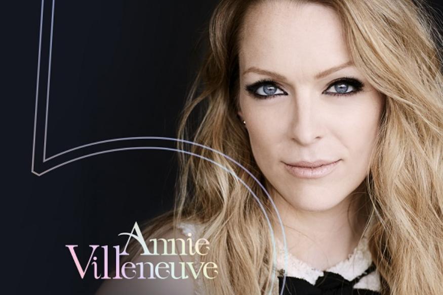 """Annie Villeneuve présente son nouvel album """"CINQ"""" aujourd'hui"""